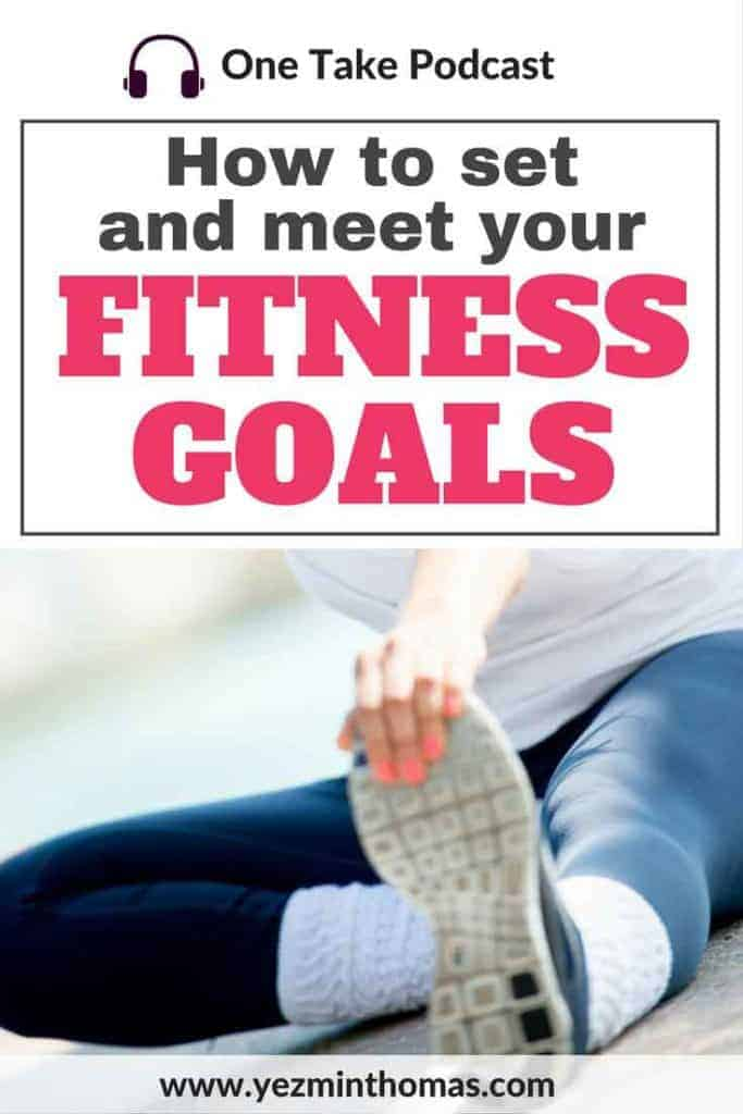 how to meet and set your fitness goals