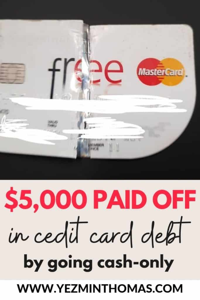 $5,000 Paid Off in Credit Card Debt by Going Cash-Only