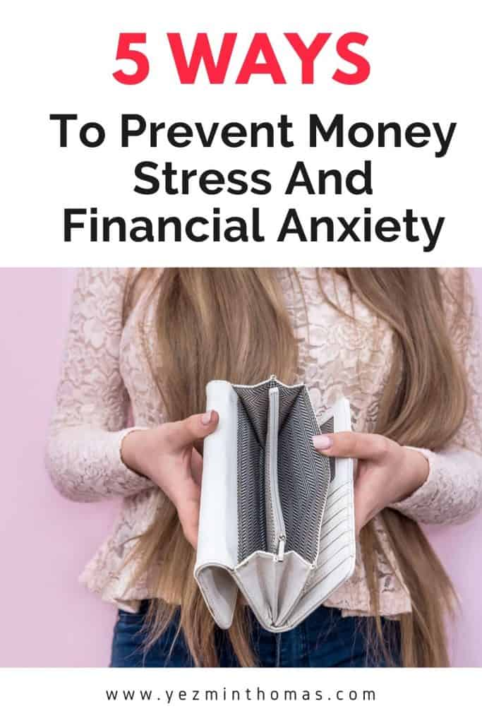 Turn your finances around by tackling the main issues that cause money stress and financial anxiety. These are five common causes and ways to avoid them.
