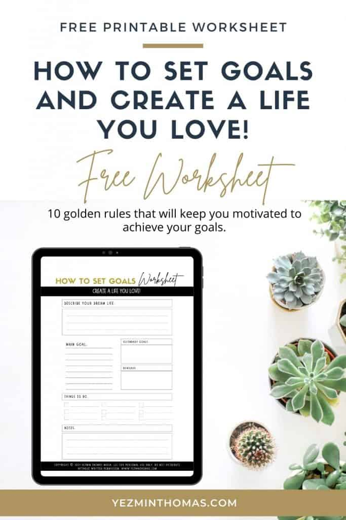 Most people quit on their goals and dreams for a great life. Learn how to set goals with these 10 golden rules that will keep you motivated.